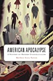 img - for American Apocalypse: A History of Modern Evangelicalism book / textbook / text book