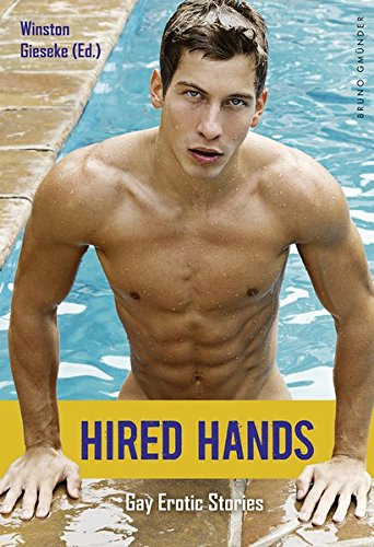 Hired Hands: Gay Erotic Stories by Winston Gieseke