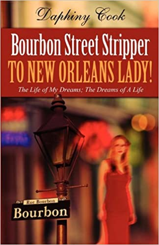 BOURBON STREET STRIPPER TO NEW ORLEANS LADY ....