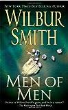Men of Men, Wilbur Smith, 0312940726