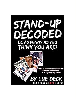 Book Stand-Up Decoded: Sneak a Peek Inside a Lifetime of Stand-Up Secrets