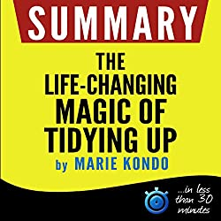 Summary: The Life-Changing Magic of Tidying Up