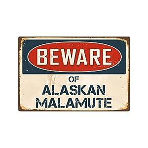 """StickerPirate Beware of Alaskan Malamute 8"""" x 12"""" Vintage Aluminum Retro Metal Sign VS008 6"""