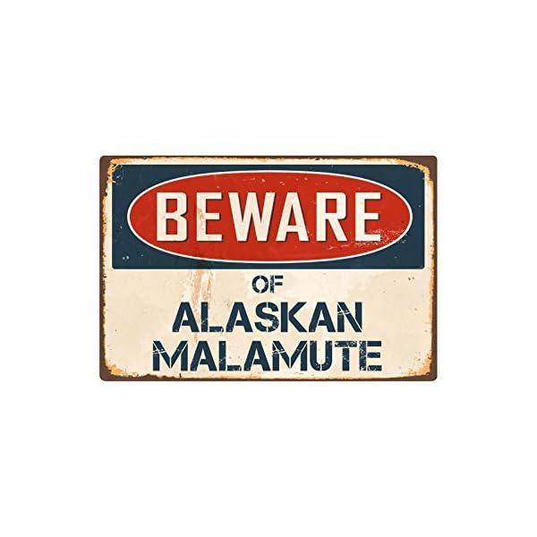 """StickerPirate Beware of Alaskan Malamute 8"""" x 12"""" Vintage Aluminum Retro Metal Sign VS008 1"""