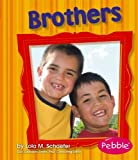 Brothers, Lola M. Schaefer, 1429612215