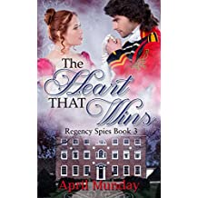 The Heart That Wins (Regency Spies Book 3)