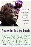 Replenishing the Earth, Wangari Maathai, 030759114X