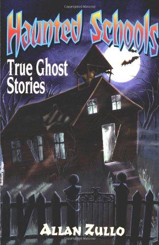 Haunted Schools: True Ghost Stories