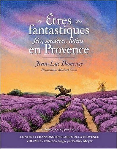 Livre gratuits Etres Fantastiques en Provence : Fees, Sorcières, Lutins... epub pdf