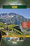 Isère : 130 randonnées à pied et à VTT