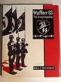 Waffen SS: The encyclopedia