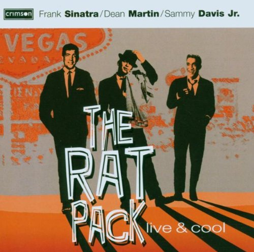 Rat Pack: Live & Cool by Crimson Productions