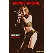 Mondo Brutal: (A Mondo Vixen Massacre Pocket Novelette Book 2)