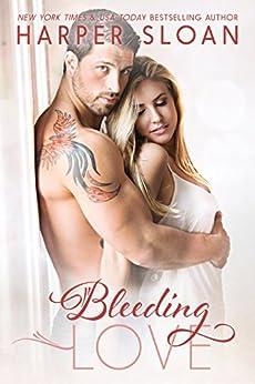 Bleeding Love (Hope Town Book 2) by [Sloan, Harper]