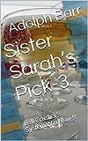 Sister Sarah's Pick-3: Ball Crusher's System
