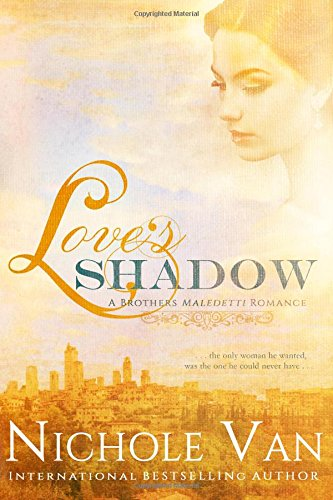Love's Shadow (Brothers Maledetti) (Volume 2) pdf epub