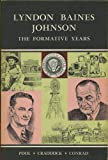 img - for Lyndon Baines Johnson: The Formative Years book / textbook / text book