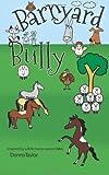 Barnyard Bully, Donna Taylor, 1492795313