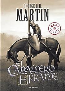 El caballero errante par George R. R. Martin