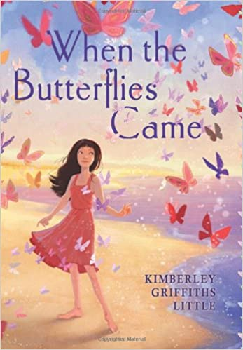 When The Butterflies Came Little Kimberley Griffiths 9780545425131 Amazon Com Books