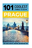 Prague: Prague Travel Guide: 101 Coolest Things to Do in Prague (Prague Travel, Travel to Prague, Travel Eastern Europe, Europe Travel, Backpacking Europe, Czech Republic Travel)