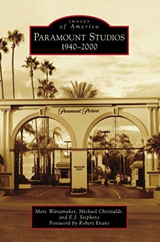 Paramount Studios: 1940-2000 (Images of America)