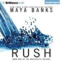 Rush: The Breathless Trilogy, Book 1 Audiobook by Maya Banks Narrated by Adam Paul