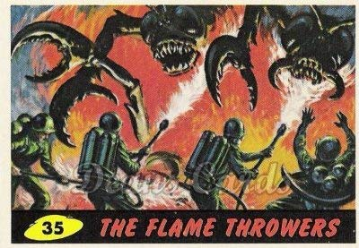 1962 Mars Attacks REPRINT # 35 The Flame Throwers (Card) Dean's Cards 8 - NM/MT from Mars Attacks REPRINT