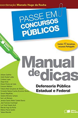 PASSE EM CONCURSOS PÚBLICOS - MANUAL DE DICAS - DEFENSORIA PÚBLICA