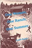 img - for One Woman, One Ranch, One Summer by Lucile Bogue (1997-01-01) book / textbook / text book