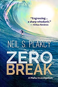 Zero Break: A Mahu Investigation (Mahu Investigations Book 7)