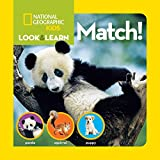 National Geographic Kids Look and Learn: Match! (National Geographic Little Kids Look and Learn)