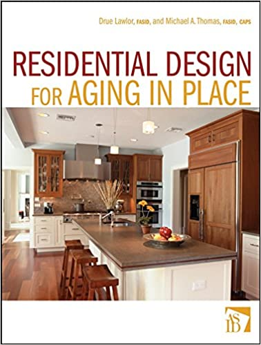 Residential Design For Aging In Place 1st Edition