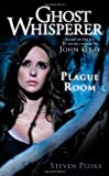 Book Cover for Plague Room (Ghost Whisperer)