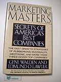 Marketing Masters, Gene Walden and Edmund O. Lawler, 0887305903