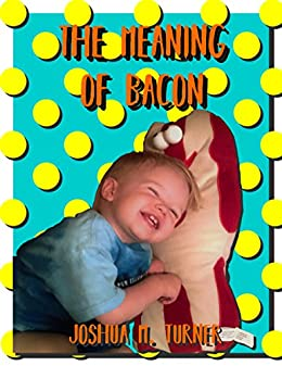 Download for free The Meaning of Bacon