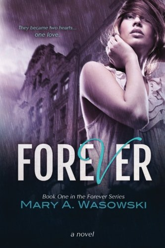 Download Forever: Book One in the Forever Series (Volume 1) ebook