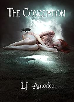 The Conception (The Descendant Series Book 2) by [Amodeo, L.J.]