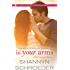 In Your Arms (A For Your Love Novel)
