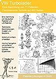 VW Turbolader: 462 Seiten überragende Technik