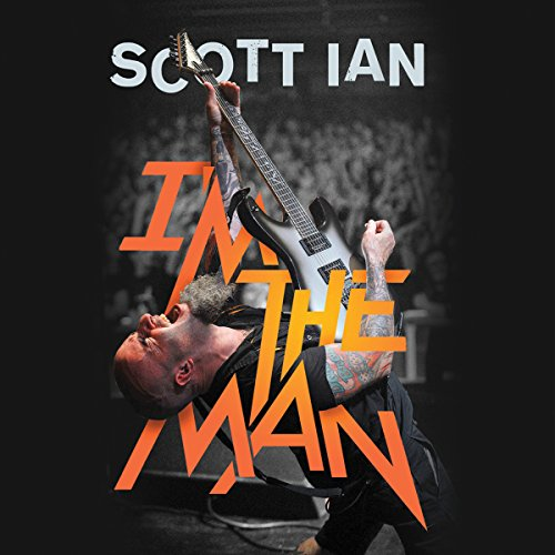 I'm the Man: The Story of That Guy from Anthrax Audiobook [Free Download by Trial] thumbnail