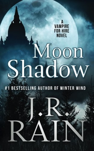 Download Moon Shadow (Vampire for Hire) (Volume 11) PDF