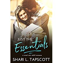 Just the Essentials: A Sweet New Adult Romance