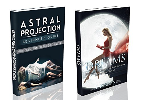 Astral projection dreams box set astral projection beginners astral projection dreams box set astral projection beginners guide and dreams box set fandeluxe Gallery