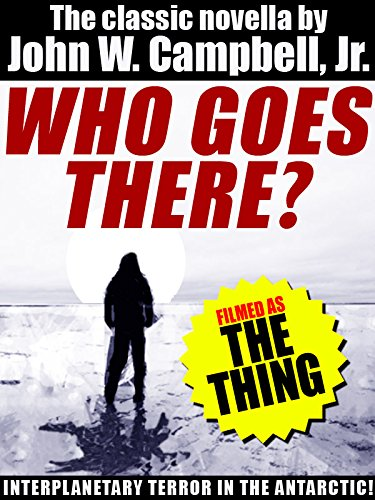 Amazon who goes there filmed as the thing ebook john w filmed as the thing by campbell jr sciox Gallery