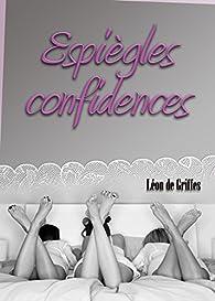 Espiègles confidences par Léon de Griffes