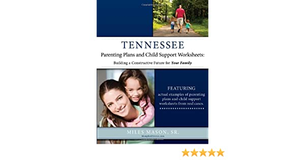 Tennessee Parenting Plans and Child Support Worksheets Building a – Tennessee Child Support Worksheet
