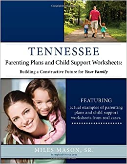 Printables Child Support Worksheets tennessee parenting plans and child support worksheets building a constructive future for your family miles mason sr 97815957