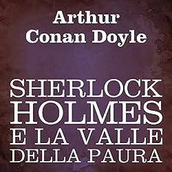 Sherlock Holmes e la valle della paura [Sherlock Holmes and the Valley of Fear]