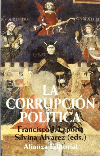 La corrupcion politica/ The Political Corruption (Spanish Edition)
